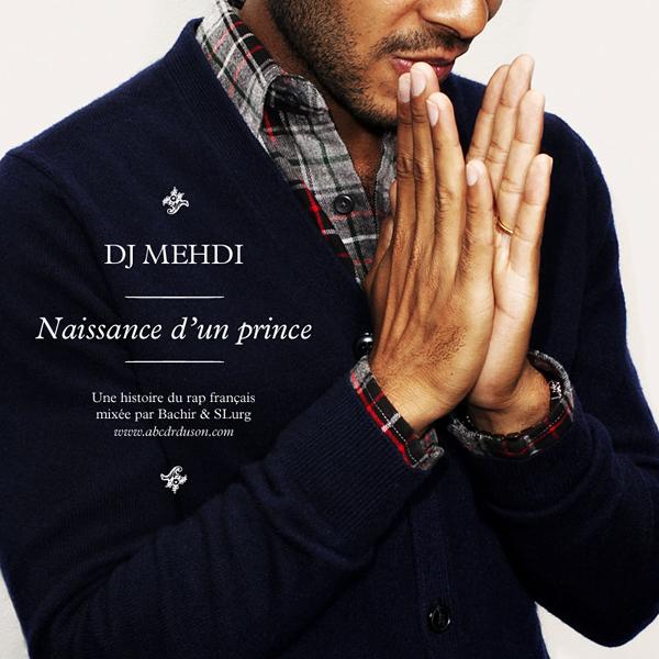 Mix DJ Mehdi - Naissance d'un Prince