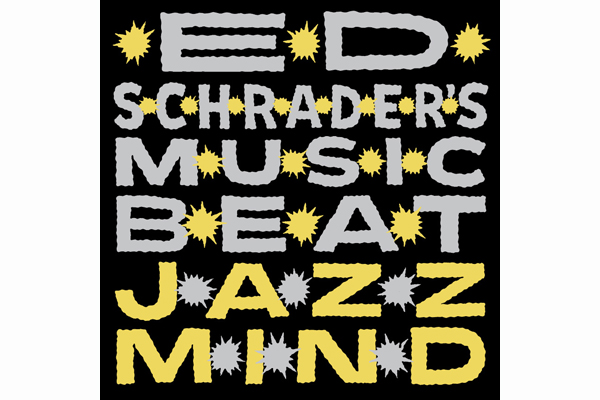 Ed Schrader's Music Beat 'Jazz Mind' album cover.