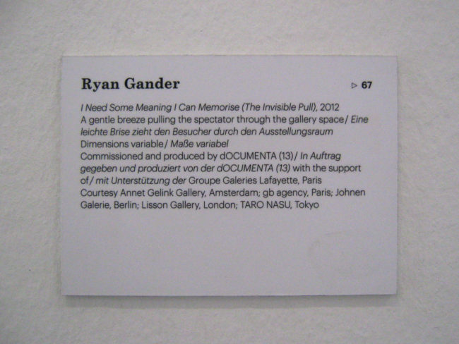 Ryan Gander – I Need Some Meaning I Can Memorise (The Invisible Pull) (2012) @ Documenta 2013. Courtesy the artist.
